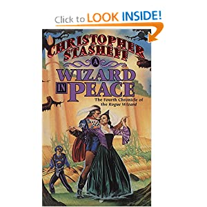 A Wizard in Peace (Chronicles of the Rogue Wizard, Book 4) by Christopher Stasheff