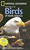 Field Guide to the Birds of North America (National Geographic Field Guide to Birds of North America) (0613914759) by National Geographic