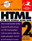HTML for the World Wide Web, Second Edition (Visual QuickStart Guide) (020168862X) by Castro, Elizabeth