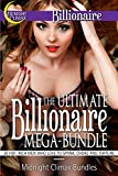 img - for The Ultimate Billionaire Mega-Bundle (20 Hot, Rich Men Who Love to Spank, Choke and Torture) (Sexy Billionaires and Erotic BDSM Bundles Book 1) book / textbook / text book