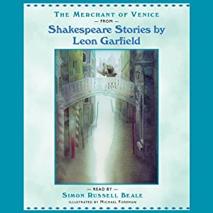 Shakespeare: The Merchant of Venice (Adaptation) | [Leon Garfield]