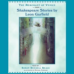 Shakespeare: The Merchant of Venice (Adaptation) | [Leon Garfield]