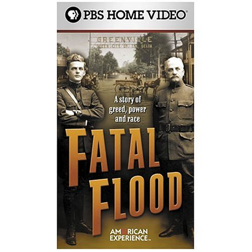 The American Experience - Fatal Flood [VHS]