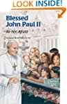 Bl. John Paul II (ESS) (Encounter the...