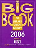 img - for The Big Book of Library Grant Money (ALA Book of Library Grant Money) book / textbook / text book