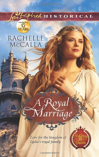 Image of A Royal Marriage (Love Inspired Historical)