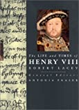 Henry VIII (Life and Times series) (Life & Times Series)