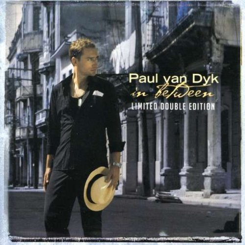 Paul Van Dyk - In Between (Limited Double Edition) - Zortam Music
