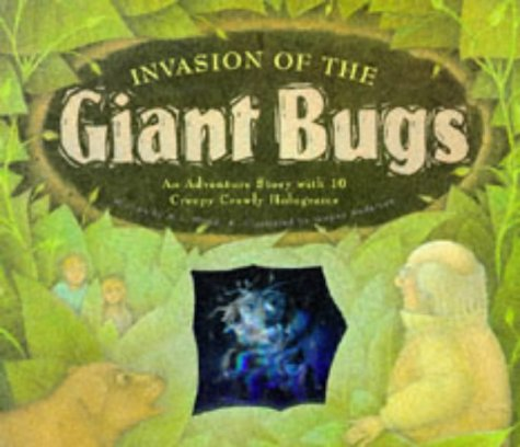 Invasion of the Giant Bugs