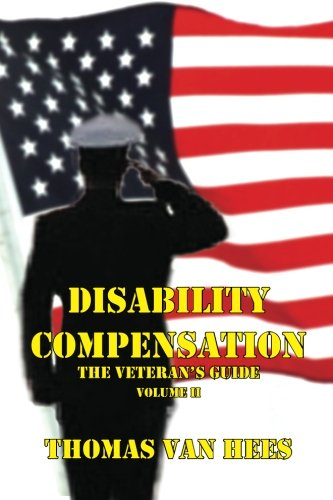 Image of Disability Compensation The Veterans Guide Volume II