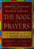 img - for The Book of Prayers: A Man's Guide to Reaching God book / textbook / text book