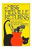 Miss Melville Returns