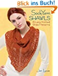 Sock-Yarn Shawls: 15 Lacy Knitted Sha...