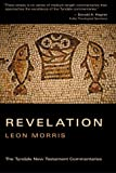The Book of Revelation (Tyndale New Testament Commentaries) (0802802737) by Morris, Leon