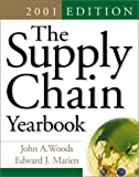 The Supply Chain Yearbook, 2001 Edition (0071372326) by Woods, John A.