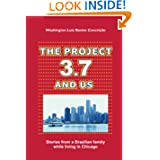 THE PROJECT 3.7 AND US