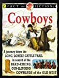 Fact or Fiction: Cowboys (014038524X) by Stewart Ross