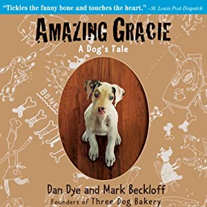 Amazing Gracie: A Dog's Tale | [Mark Beckloff, Dan Dye]
