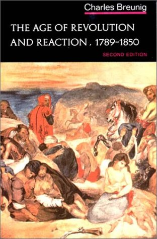 Age of Revolution and Reaction 1789-1850 (Norton History of Modern Europe)