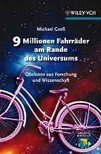 9 Millionen Fahrr228der am Rande des Universums Obskures aus Forschung und Wissenschaft Erlebnis Wis