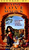 Secrets of Gypsy Love Magick (Fate Presents) (0875420532) by Buckland, Raymond