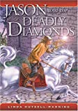img - for Jason and the Deadly Diamonds (Wonder Horn) book / textbook / text book