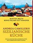 Andrea Camilleris sizilianische K�che...