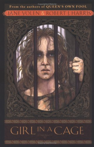 Girl in a Cage by Jane Yolen and Richard J. Harris