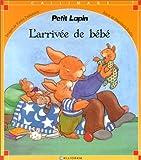echange, troc Maribeth Boelts, Kathy Parkinson - Petit Lapin : L'arrivée de bébé