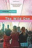 The Wild One: A Brooklyn Girls Novel