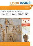 The Roman Army: The Civil Wars 88-31 BC (Battle Orders)