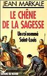 CHENE DE LA SAGESSE -LE