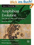 Amphibian Evolution: The Life of Earl...