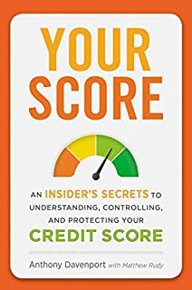 Book Cover: Your Score: An Insider's Secrets to Understanding, Controlling, and Protecting Your Credit Score