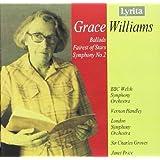 Grace Williams : Ballades pour Orchestre - Fairest of Stars - Symphonie n°2