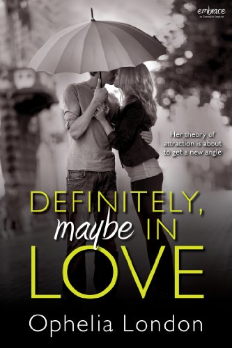 "Just 99 Cents! A Modern Take on ""Pride And Prejudice"" That Proves True Love is Worth Risking a Little Pride: Definitely, Maybe in Love By Ophelia London"