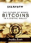 Bitcoin Step by Step Guide : The Futu...