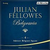 Adresse: Belgrave Square (Belgravia 4) | Julian Fellowes