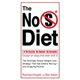 The No S Diet: The Strikingly Simple Weight-Loss Strategy That Has DietersRaving--and Dropping Pounds ~ Reinhard Engels