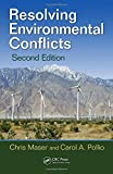 Resolving Environmental Conflicts, Second Edition (Social Environmental Sustainability)