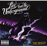 Live From The Underground [Explicit]