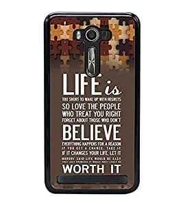 PRINTVISA Quotes Life Case Cover for Asus Zenfone 2 Laser ZE550KL::Asus Zenfone 2 Laser ZE550KL (5.5 Inches)