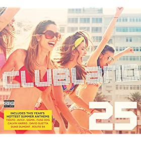 Clubland 25 [Explicit] [+digital booklet]