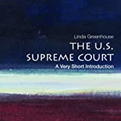 The U.S. Supreme Court: A Very Short Introduction  | [Linda Greenhouse]
