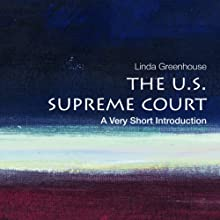 The U.S. Supreme Court: A Very Short Introduction  (       UNABRIDGED) by Linda Greenhouse Narrated by Lucinda Gainey