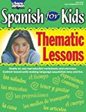 img - for Spanish for Kids: Thematic Lessons, Resource Book (Spanish Edition) book / textbook / text book
