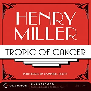 Tropic of Cancer | [Henry Miller]