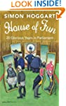 House of Fun: 20 glorious years in pa...