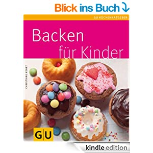 Backen für Kinder [Kindle Edition]