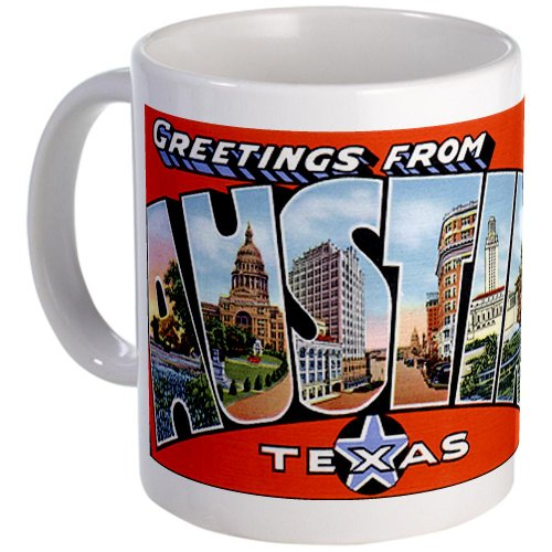 Austin Texas Greetings Mug By Cafepress